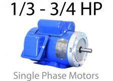 1/3 - 3/4 HP Single Phase Motors