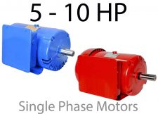 5 - 10 HP Single Phase Motors